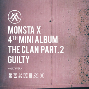 THE CLAN Pt.2 [GUILTY] album cover