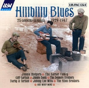 Hillbilly Blues-25 Country Classics 1929-1947 album cover