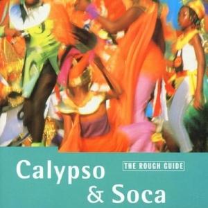 The Rough Guide To Calypso & Soca album cover