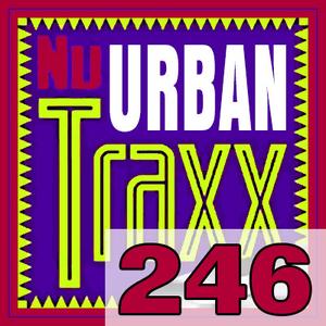 ERG Music: Nu Urban Traxx, Vol. 246 (Mar... album cover