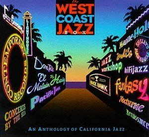 West Coast Jazz Box: An Anthology of California Jazz album cover