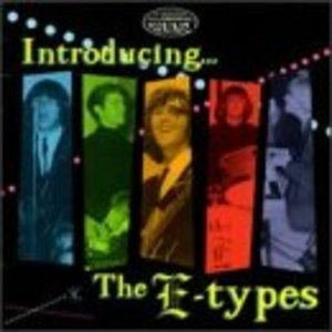 Introducing... The E-Types album cover