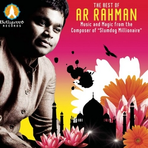 The Best Of A.R. Rahman: Music And Magic From The Composer Of Slumdog Millionaire album cover