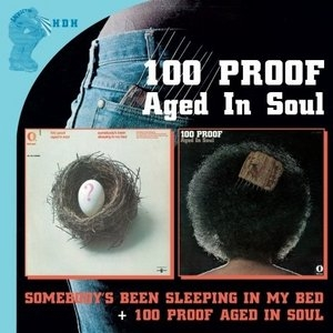 Somebody's Been Sleeping~ 100 Proof Aged In Soul album cover