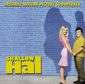 Shallow Hal (Original Motion Picture Soundtrack) album cover