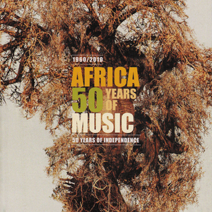 1960-2010: Africa, 50 Years of Music album cover