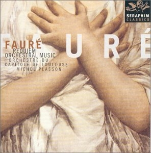 Faure: Requiem And Orchestral Music album cover