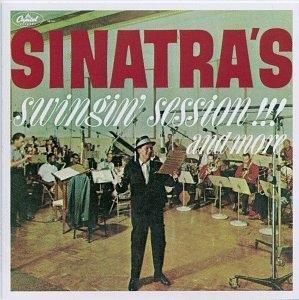 Sinatra's Swingin' Session!!! And More album cover