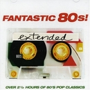Fantastic 80's! Extended album cover