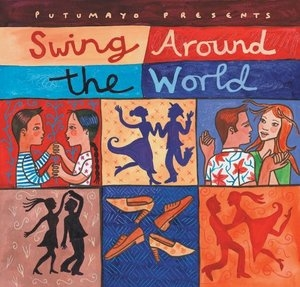 Putumayo Presents: Swing Around The World album cover