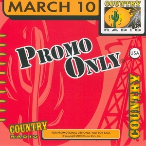 Promo Only: Country Radio March '10 album cover