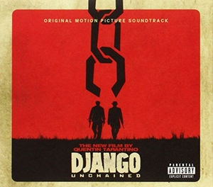 Quentin Tarantino's Django Unchained: Original Motion Picture Soundtrack album cover