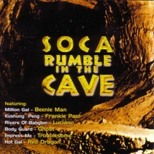 Soca Rumble In The Cave album cover
