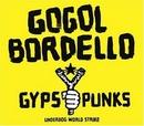Gypsy Punks: Underdog Wor... album cover