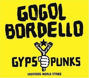 Gypsy Punks: Underdog World Strike album cover
