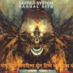 Sacred System: Nagual Site album cover
