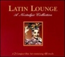 Latin Lounge: A Nostalgic... album cover
