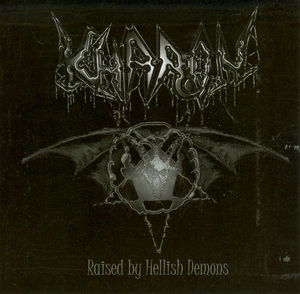 Raised By Hellish Demons album cover