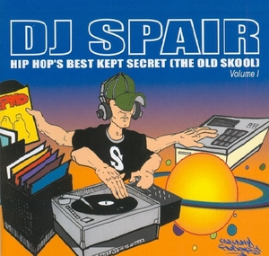 Hip Hop's Best Kept Secret (The Old Skool), Vol. 1 album cover