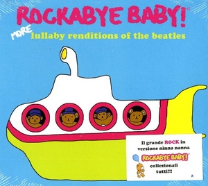 Rockabye Baby! More Lullaby Renditions Of The Beatles album cover