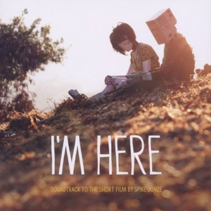 I'm Here: Soundtrack To The Short Film By Spike Jonze album cover