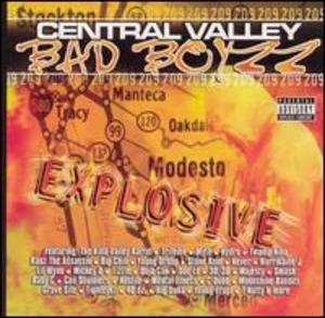 Central Valley Bad Boyzz: Explosive album cover