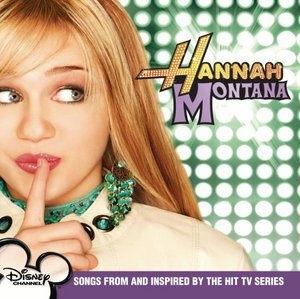 Hannah Montana (Songs From And Inspired By The Hit TV Series) album cover