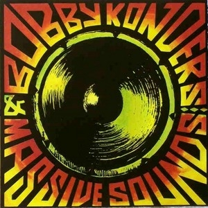 Bobby Konders & Massive Sounds album cover