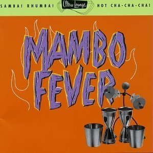 Ultra-Lounge, Vol. 2: Mambo Fever album cover