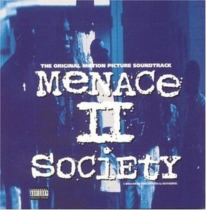Menace II Society: The Original Motion Picture Soundtrack album cover