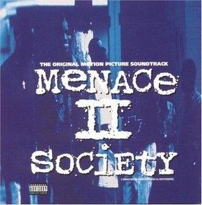Menace II Society: The Original Motion Picture Soundtrack album cover