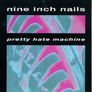 Pretty Hate Machine album cover