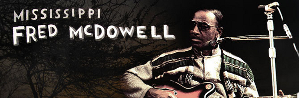 Mississippi Fred McDowell featured image