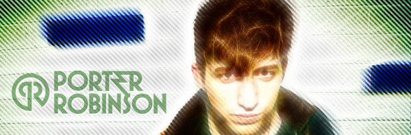 Porter Robinson featured image