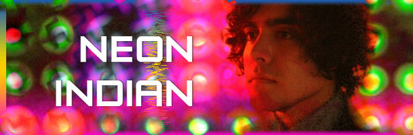 Neon Indian featured image