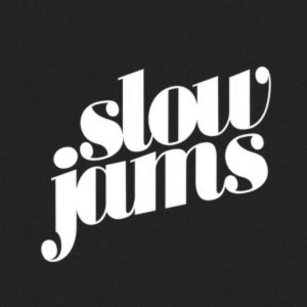 Slow Jams All Night Long.